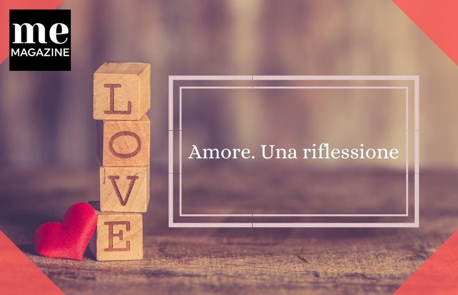 Amore. Una riflessione